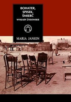 Bohater, spisek, śmierć. Wykłady żydowskie - Maria Janion - ebook