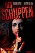Der Schuppen - Michael Dissieux - E-Book + Hörbüch