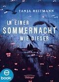 In einer Sommernacht wie dieser - Tanja Heitmann - E-Book