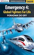 """Emergency 4: Global Fighters For Life - poradnik do gry - Szymon """"SirGoldi"""" Błaszczyk - ebook"""