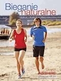 Bieganie naturalne - Danny Abshire - ebook