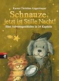 Schnauze, jetzt ist Stille Nacht! - Karen Christine Angermayer - E-Book