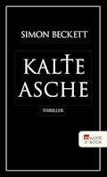 Kalte Asche - Simon Beckett - E-Book + Hörbüch