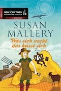 Was sich neckt, das küsst sich - Susan Mallery - E-Book