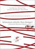 Schmatzen erlaubt, Herr Knigge? - Lutz Berners - E-Book