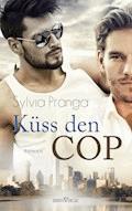 Küss den Cop - Sylvia Pranga - E-Book