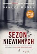 Sezon niewinnych - Samuel Bjørk - ebook