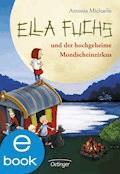 Ella Fuchs und der hochgeheime Mondscheinzirkus - Antonia Michaelis - E-Book