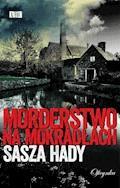 Morderstwo na mokradłach - Sasza Hady - ebook