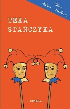 Teka Stańczyka - Andrzej Dziadzio - ebook