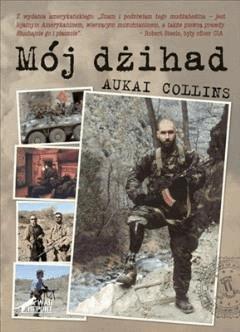 Mój dżihad - Collins Aukai - ebook