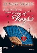 Rendezvous mit einem Vampir - Lynsay Sands - E-Book
