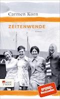 Zeitenwende - Carmen Korn - E-Book