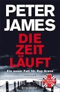 Die Zeit läuft - Peter James - E-Book