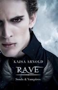 Rave - Kajsa Arnold - E-Book