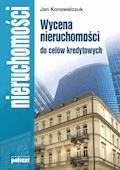 Wycena nieruchomości do celów kredytowych - Jan Konowalczuk - ebook