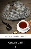 Groźny cień - Arthur Conan Doyle - ebook