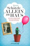Schätzle allein zu Haus - Elisabeth Kabatek - E-Book