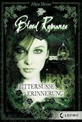 Blood Romance 3 - Bittersüße Erinnerung - Alice Moon - E-Book