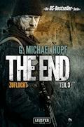 ZUFLUCHT (The End 3) - G. Michael Hopf - E-Book