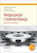 Negocjacje i komunikacja - red.nauk.: Leszek Gracz, Kamila Słupińska - ebook