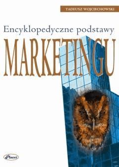 Encyklopedyczne podstawy marketingu - Tadeusz Wojciechowski - ebook