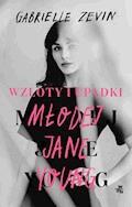 Wzloty i upadki młodej Jane Young - Gabrielle Zevin - ebook