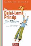 Das Dalai-Lama-Prinzip für Eltern - Anne-Bärbel Köhle - E-Book