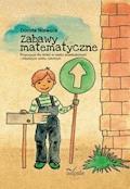 Zabawy matematyczne - Dorota Niewola - ebook