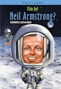 Kim był Neil Armstrong ? - Roberta Edwards - ebook