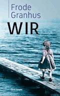 Wir - Frode Granhus - ebook