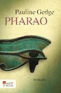 Pharao - Pauline Gedge - E-Book