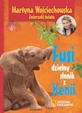 Fusi, dzielny słonik z Kenii - Martyna Wojciechowska - ebook