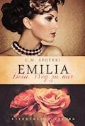 Emilia: Dein Weg zu mir - C. M. Spoerri - E-Book