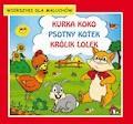 Kurka Koko. Psotny kotek. Królik Lolek. Wierszyki dla maluchów - Krystian Pruchnicki, Emilia Majchrzyk - ebook