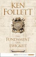 Das Fundament der Ewigkeit - Ken Follett - E-Book