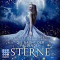 Die Nacht der fallenden Sterne - Jennifer Alice Jager - Hörbüch