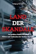 Land der Skandale - Wolfgang Fürweger - E-Book
