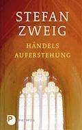 Händels Auferstehung - Stefan Zweig - E-Book