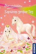 Sternenfohlen, 4, Saphiras großer Tag - Linda Chapman - E-Book