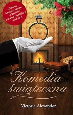 Komedia świąteczna - Victoria Alexander - ebook