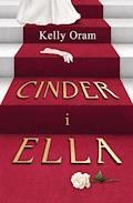 Cinder i Ella - Kelly Oram - ebook