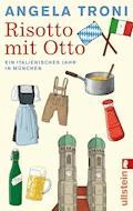 Risotto mit Otto - Angela Troni - E-Book