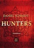 Hunters - Daniel Schmidt - E-Book