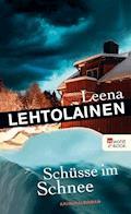 Schüsse im Schnee - Leena Lehtolainen - E-Book