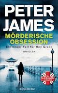 Mörderische Obsession - Peter James - E-Book