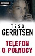 Telefon o północy - Tess Gerritsen - ebook