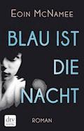 Blau ist die Nacht - Eoin McNamee - E-Book