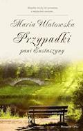 Przypadki pani Eustaszyny - Maria Ulatowska - ebook