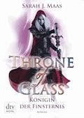 Throne of Glass 4 - Königin der Finsternis - Sarah Maas - E-Book